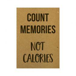 Count memories not calories kaart
