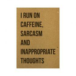 I run on caffeine kaart